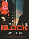 Small Town (eBook): A Novel of New York