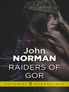 Raiders of Gor (eBook): Gorean Saga Series, Book 6