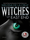 Witches of East End (eBook): Witches of the East Series, Book 1