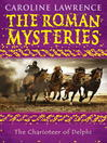 The Charioteer of Delphi (eBook): Roman Mystery Series, Book 12