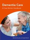 Dementia Care a Care Worker Handbook (eBook)