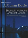 Sherlock Holmes's Greatest Cases (eBook)