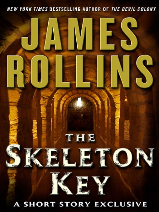 The Skeleton Key (eBook): A Sigma Force Short Story
