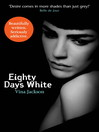Eighty Days White (eBook)