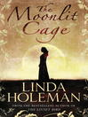 The Moonlit Cage (eBook)