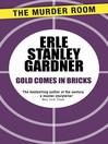 Gold Comes in Bricks (eBook): Cool & Lam Series, Book 3