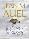 The Plains of Passage (eBook): Earth's Children® Series, Book 4