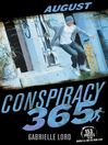 August (eBook): Conspiracy 365 Series, Book 8