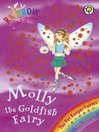 Molly the Goldfish Fairy (eBook): Rainbow Magic: The Pet Keeper Fairies Series, Book 6