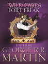 Fort Freak (eBook): Wild Cards Series, Book 21