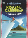 Kidnap in the Caribbean (eBook): Laura Marlin Mystery Series, Book 2