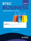 BTEC Business Level 2 Assessment Guide (eBook): Unit 6 Introducing Retail Business