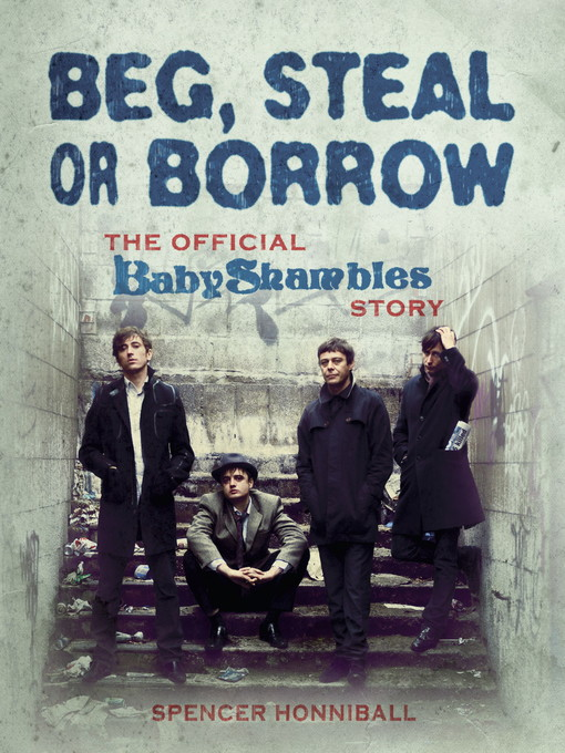 Beg, Steal or Borrow (eBook): The Official Baby Shambles Story