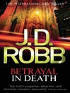 Betrayal in Death (eBook): In Death Series, Book 13