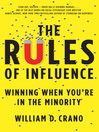 The Rules of Influence (eBook): Winning When You're in the Minority