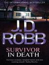 Survivor in Death (eBook): In Death Series, Book 23