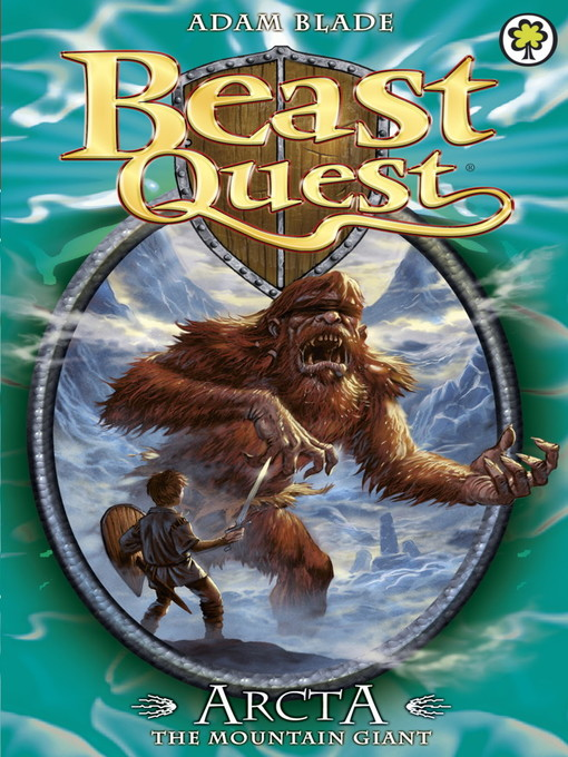 Arcta the Mountain Giant (eBook): Beast Quest Series, Book 3