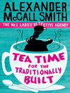 Tea Time for the Traditionally Built (eBook): The No. 1 Ladies' Detective Agency Series, Book 10