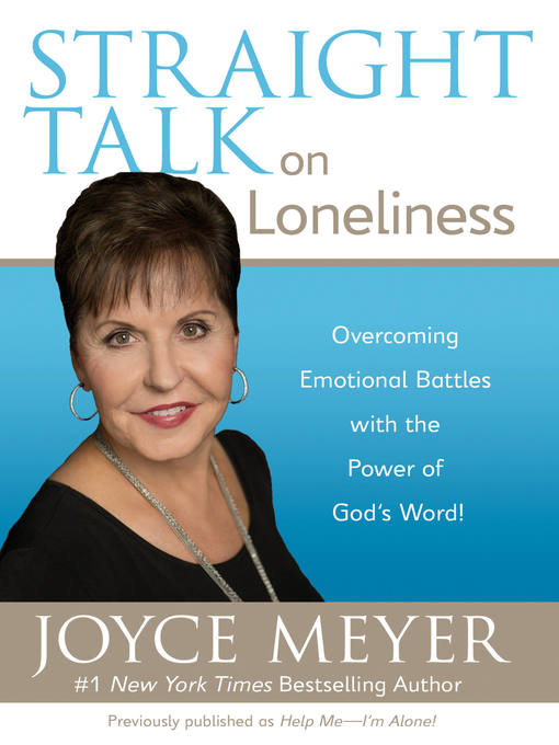 Straight Talk on Loneliness (eBook): Overcoming Emotional Battles with the Power of God's Word!