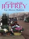 Far Above Rubies (eBook)