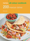 200 Mexican Dishes (eBook): Hamlyn All Colour Cookbook