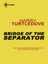 Bridge of the Separator (eBook)