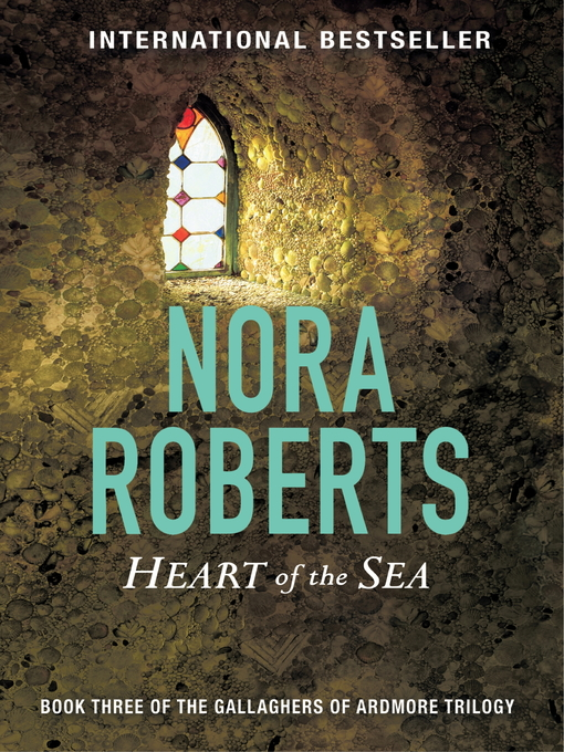 Heart of the Sea (eBook): The Gallaghers of Ardmore Trilogy, Book 3
