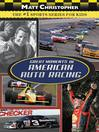 Great Moments in American Auto Racing (eBook)