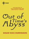 Out of Time's Abyss (eBook): Land that Time Forgot Series, Book 3