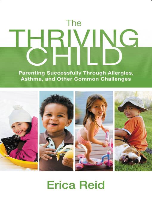 The Thriving Child (eBook): Parenting Successfully through Allergies, Asthma and Other Common Challenges