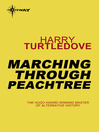 Marching Through Peachtree (eBook): War Between the Provinces Series, Book 2