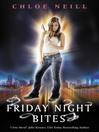Friday Night Bites (eBook): Chicagoland Vampires Series, Book 2