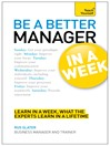 Be a Better Manager in a Week (eBook): Teach Yourself