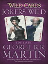 Jokers Wild (eBook): Wild Cards Series, Book 3