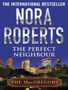 The Perfect Neighbour (eBook): MacGregor Series, Book 11