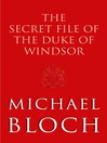The Secret File of the Duke of Windsor (eBook)