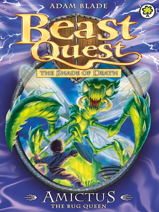 Amictus the Bug Queen (eBook): Beast Quest: The Shade of Death Series, Book 6