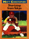 Shortstop from Tokyo (eBook)