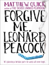 Forgive Me, Leonard Peacock (eBook)