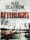 Afterlight (eBook): Last Light Series, Book 2