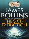 The Sixth Extinction (eBook): Sigma Force Series, Book 10