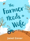The Farmer Needs a Wife (eBook)