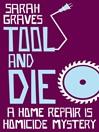 Tool and Die (eBook)