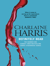 Definitely Dead (eBook): Sookie Stackhouse Series, Book 6