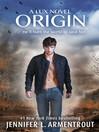 Origin (eBook): Lux Series, Book 4