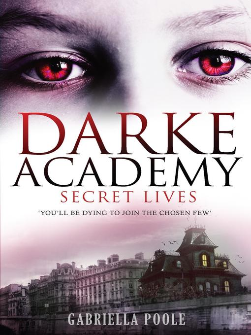 Secret Lives (eBook): Darke Academy Series, Book 1