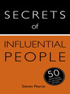 Secrets of Influential People (eBook): 50 Techniques to Persuade People: Teach Yourself