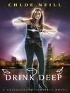 Drink Deep (eBook): Chicagoland Vampires Series, Book 5
