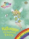Rihanna the Seahorse Fairy (eBook): Rainbow Magic : The Magical Creature / Animal Fairies Series, Book 4