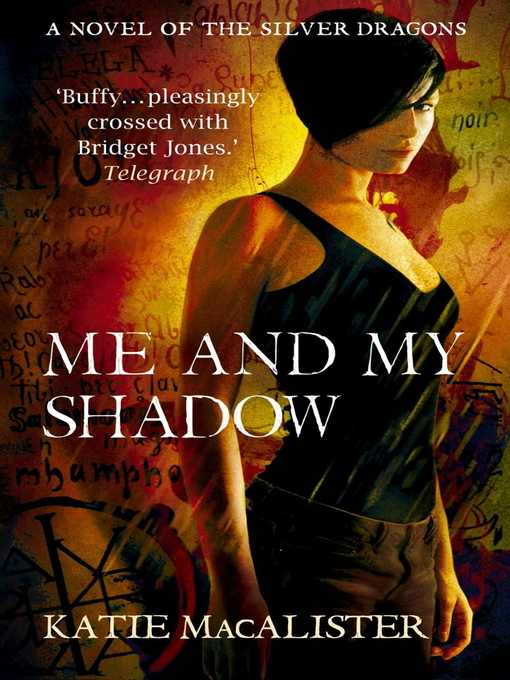 Me and My Shadow (eBook): The Silver Dragons Series, Book 3